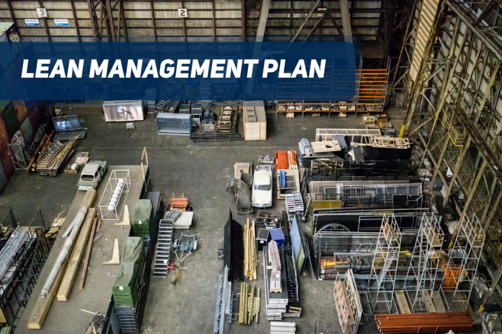 A picture containing a factory and text saying lean management plan.